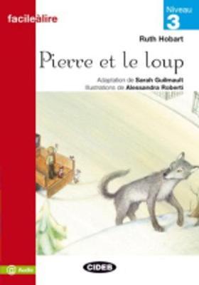 Facile a lire: Pierre et le loup (Paperback)