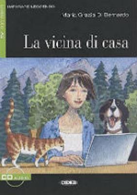 Imparare leggendo: La vicina di casa + CD