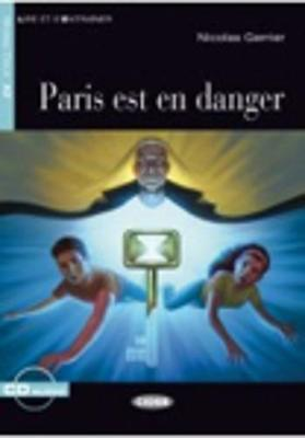 Lire et s'entrainer: Paris est en danger + CD