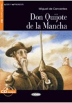 Leer y aprender: Don Quijote de la Mancha + CD