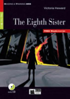 Reading & Training: The Eighth Sister + Audio CD