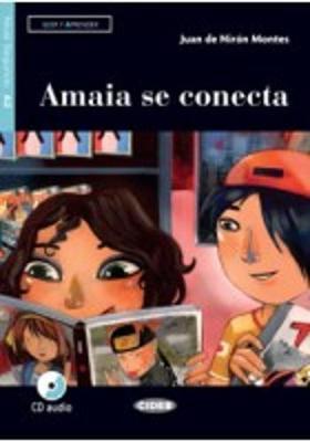 Leer y Aprender: Amaia Se Conecta + CD