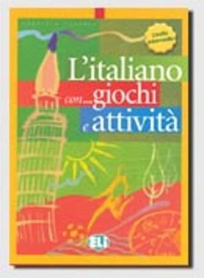 L'italiano con giochi e attivita: Book 3 (Paperback)