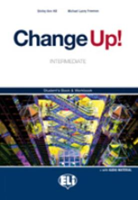 Change Up!: Intermediate Student's Wook and Pre-intermediate Workout (Paperback)