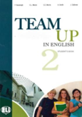 Team Up in English 1-2-3-4: Student's Book 2