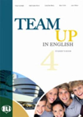 Team up in English (Levels 1-4): Student's book 4 + reader with audio CD