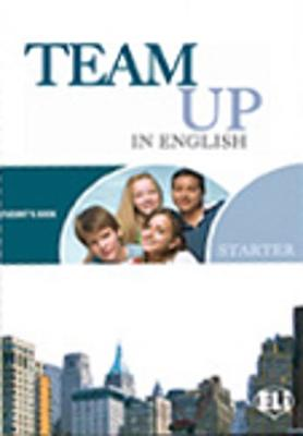 Team Up in English: Starter (Paperback)