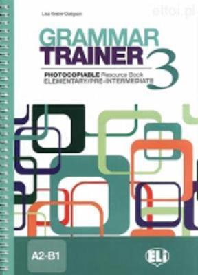 Grammar Trainer: Book 3 (A2-B1) (Paperback)