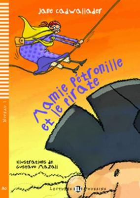 Mamie Petronille et le pirate + CD