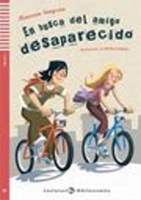 Teen ELI Readers - Spanish: En busca del amigo desaparecido + Multi-ROM (Paperback)