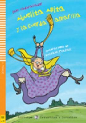 Abuelita Anita y la cuerda amarilla + CD