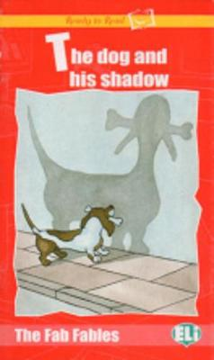 Ready to Read - The Fab Fables: The Dog and His Shadow - book