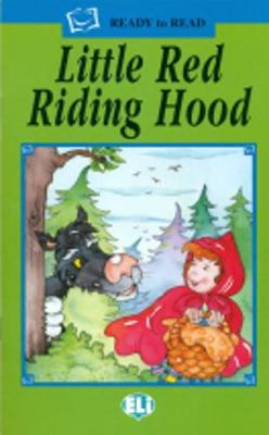 Ready to Read - Green Line: Little Red Riding Hood - Book (Paperback)