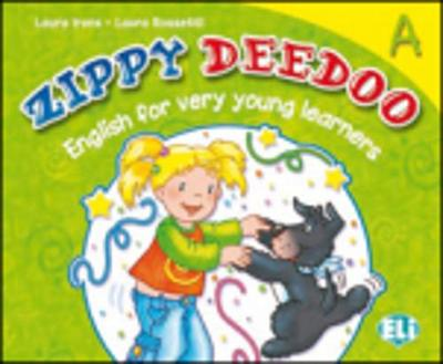 Zippy Deedoo: Level A (Paperback)