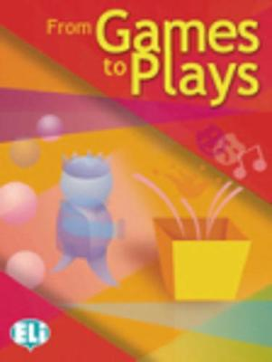 From games to plays: From Games to Plays (Paperback)