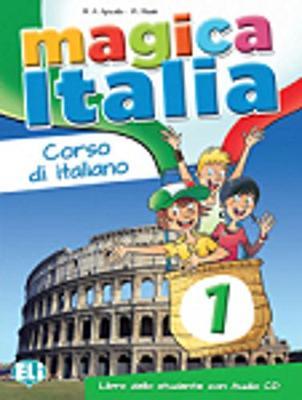 Magica Italia: Libro dello studente + CD audio 1