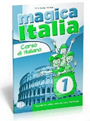 Magica Italia: Libro degli esercizi 1 (Paperback)