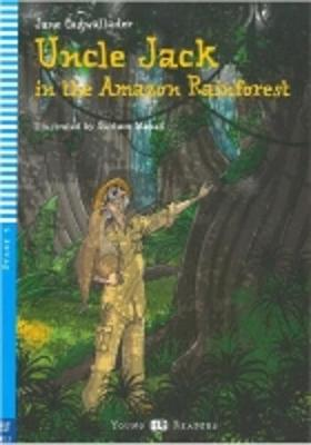 Uncle Jack in the Amazon Rainforest + CD