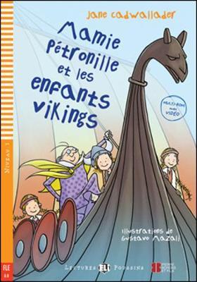 Mamie Petronille et les enfants vikings + CD