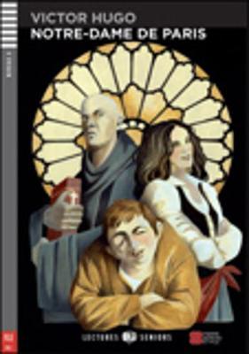 Young Adult ELI Readers - French: Notre Dame de Paris + downloadable audio (Paperback)