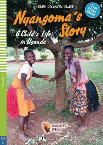 Nyangoma's Story - A Child's Life in Uganda + CD