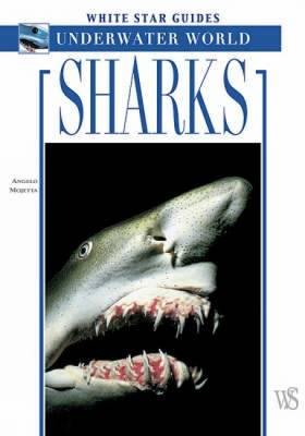 Sharks - White Star Guides S. (Paperback)