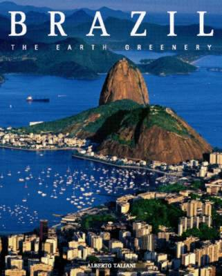 Brazil: The Green Colour of the Earth - Countries of the World (Hardback)
