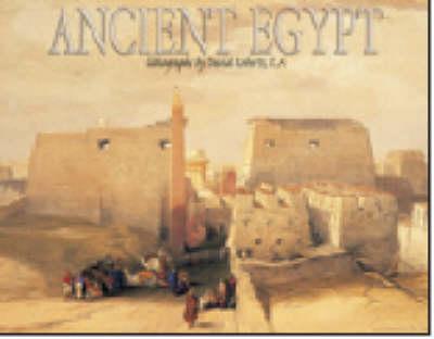 Ancient Egypt Lithographs by David Roberts (Hardback)