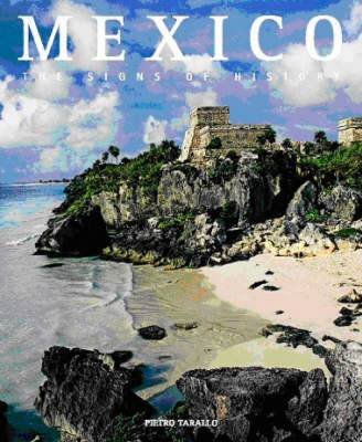 Mexico: The Signs of History (Hardback)