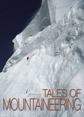Tales of Moutaineering - High Altitude S. (Hardback)