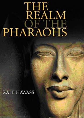 Realm of the Pharaohs - Treasures of Ancient Egypt (Hardback)