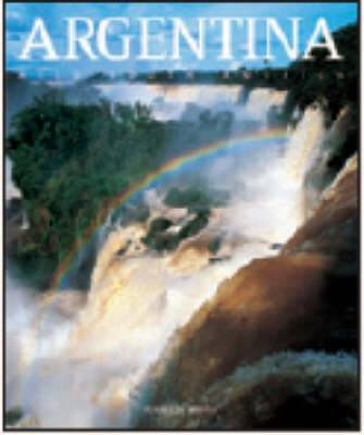 Argentina: Wild South America - Countries of the World (Hardback)