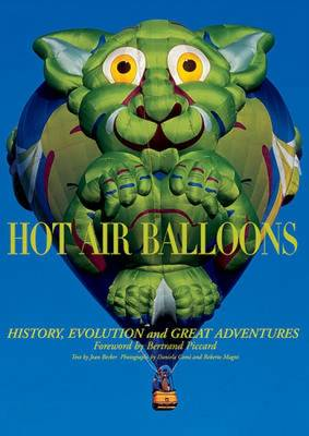 Hot Air Balloons: History, Evolutions and Great Advedntures (Hardback)