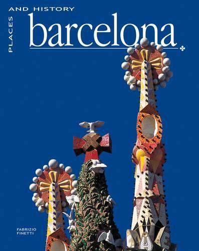Places and History: Barcelona (Hardback)