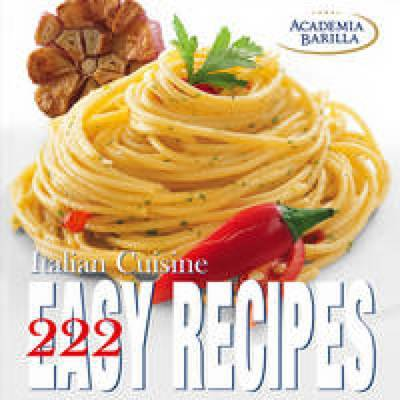 222 Easy Recipes. Italian Cuisine - Cubebook (Hardback)