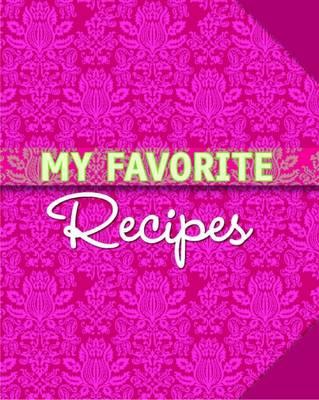 My Favorite Recipes (Hardback)