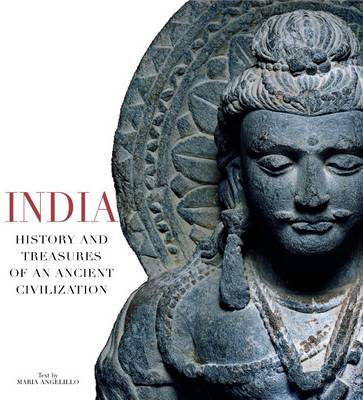 India: History and Treasures of an Ancient Civilisation (Paperback)