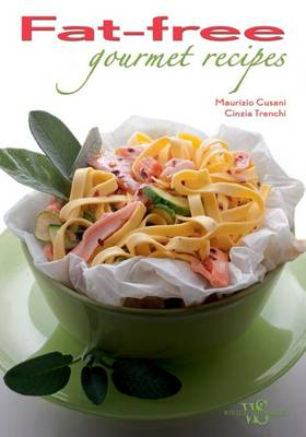 Fat Free Gourmet Recipes (Hardback)