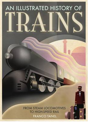 Trains History from Hissing Steam (Paperback)