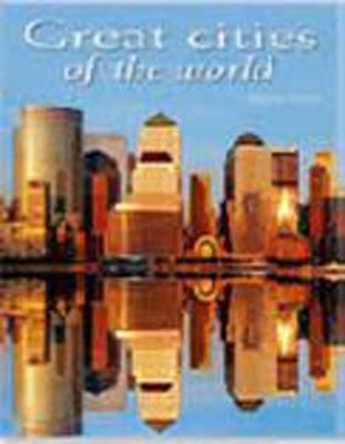Great Cities of the World (Hardback)