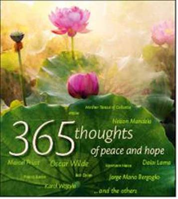 365 Thoughts of Peace and Hope (Hardback)