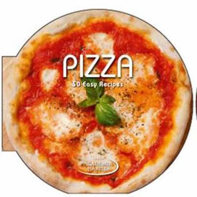 Pizza: 50 Easy Recipes (Hardback)