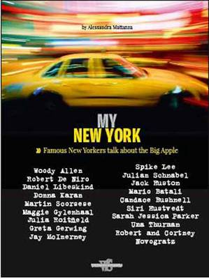 My New York: Celebrities Talk about the City (Hardback)