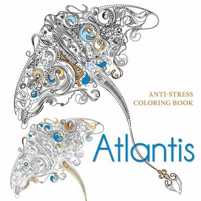 Atlantis - Anti-stress Colouring Book (Paperback)