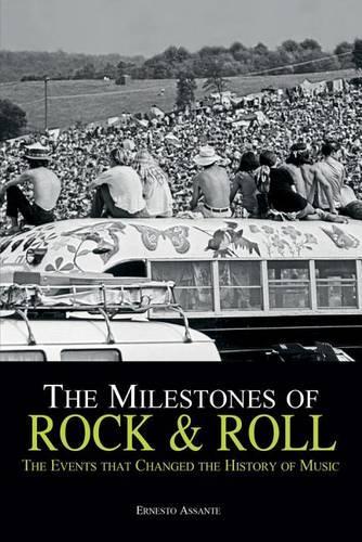 The Milestones of Rock'n'roll (Hardback)