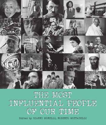 The Most Influential People of Our Time (Hardback)