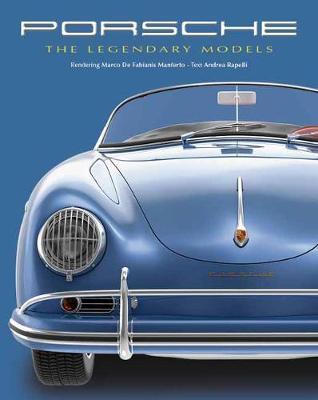 Porsche: The Legendary Models (Hardback)