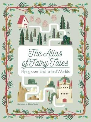 The Atlas of Fairy Tales (Hardback)