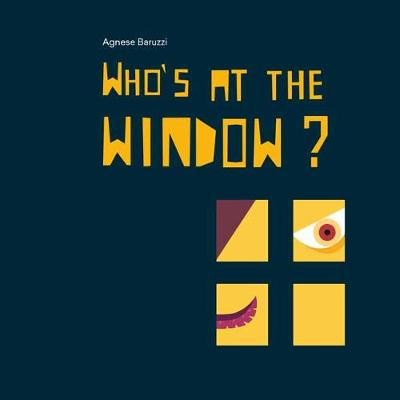Who's at the Window? (Hardback)