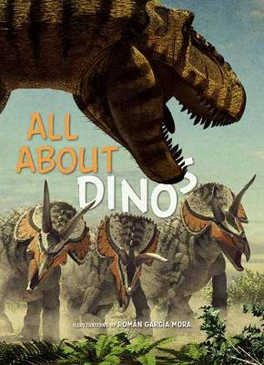All About Dinosaurs (Hardback)